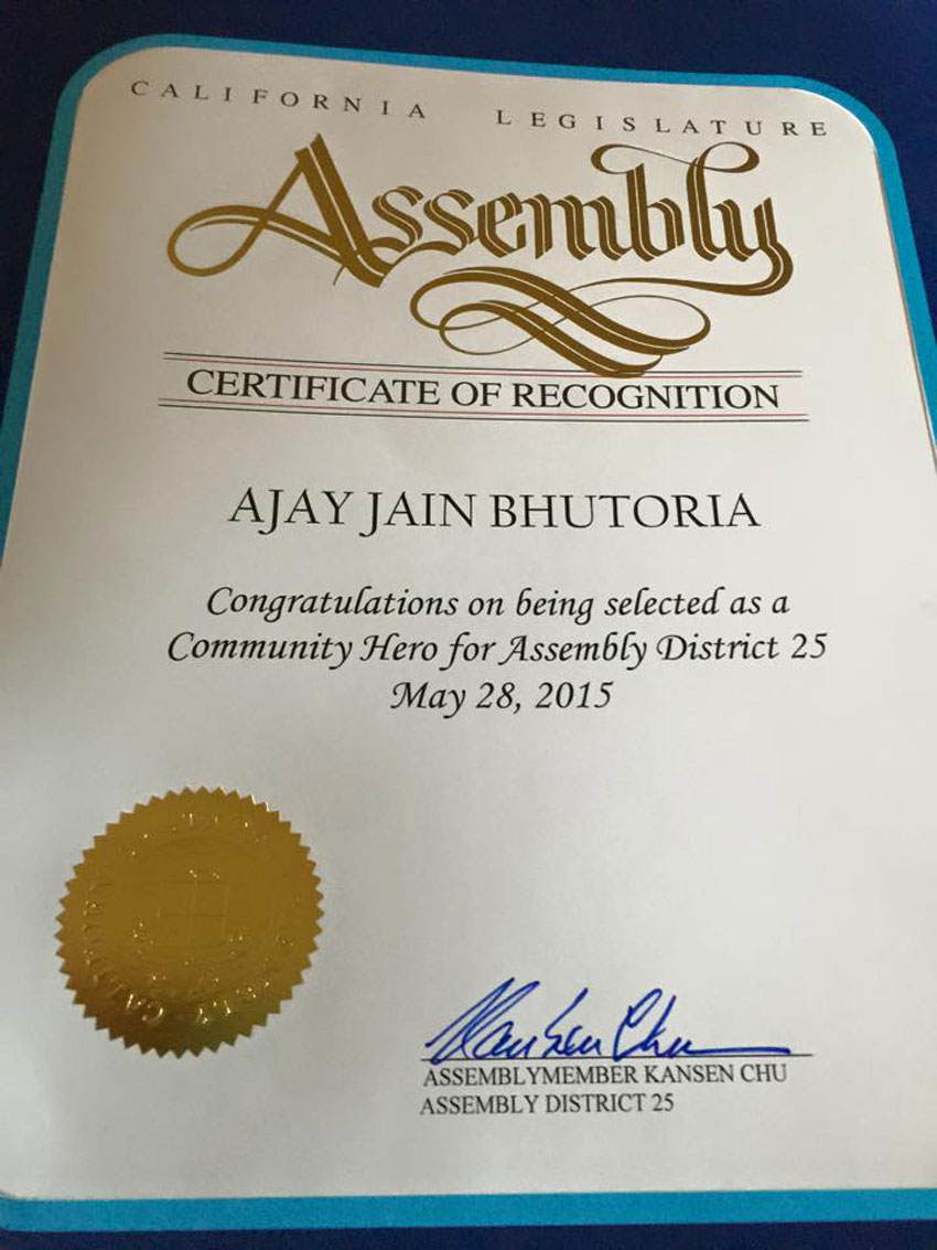 Ajay Jain Bhutoria was honored by California State Assembly as one of the 20 Community Heroes in District 25 (covering Fremont, San Jose, Milpitas, Union City)